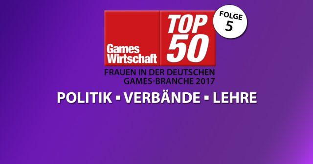GamesWirtschaft-Serie: 50 Frauen der deutschen Games-Branche 2017