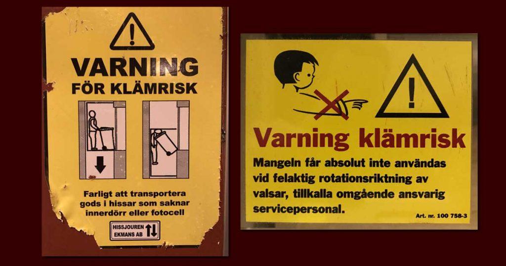 Der gar grausige Klämrisk lauert überall in Schweden - und Schilder warnen vor ihm.