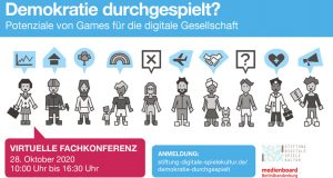 """Virtuelle Fachkonferenz """"Demokratie durchgespielt"""" am 28. Oktober 2020 (Abbildung: Stiftung Digitale Spielekultur)"""
