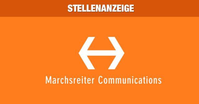 Aktuelle Jobs bei Marchsreiter Communications in München