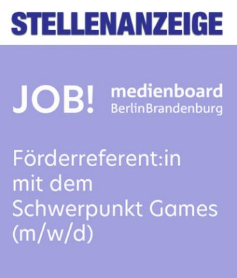 Stellenanzeige: Das Medienboard Berlin-Brandenburg sucht eine/n Förderreferent/in mit dem Schwerpunkt Games (m/w/d)